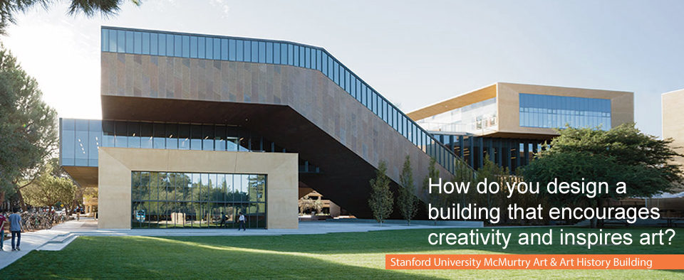 Stanford University McMurtry Art & Art History Building